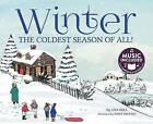 Winter: The Coldest Season of All! by Lisa Bell (Paperback / softback, 2015)