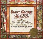 Saint George and the Dragon by Trina Schart Hyman, Margaret Hodges (Paperback, 1990)