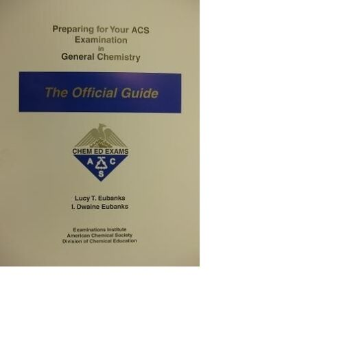 Preparing for your acs examination in general chemistry the preparing for your acs examination in general chemistry the official guide by i dwaine eubanks and lucy t eubanks 1999 paperback ebay fandeluxe Image collections