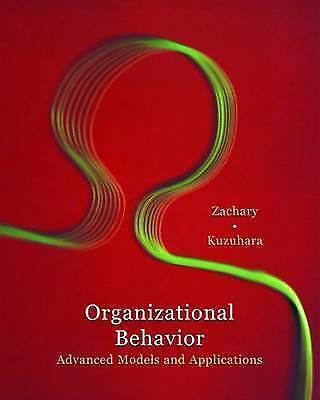 Organizational Behavior : Integrated Models and Applications