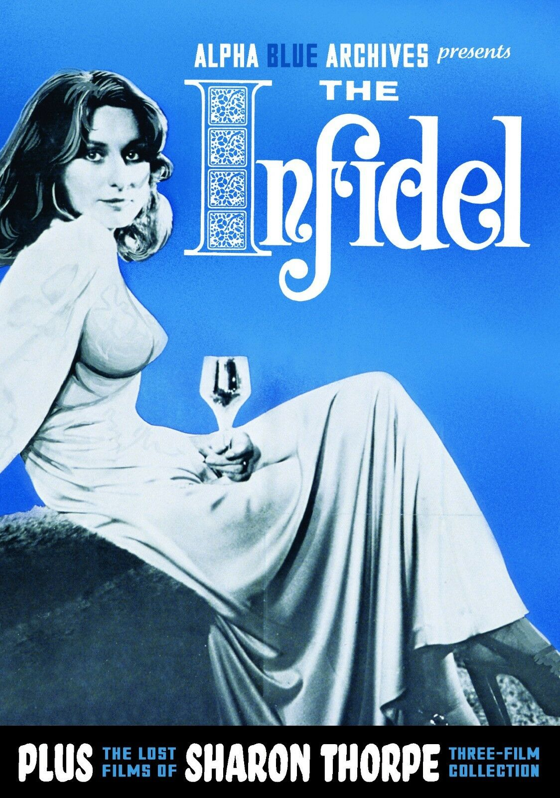Alpha Blue Movie the infidel plus the lost films of sharon thorpe--three film collection