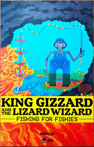 King Gizzard The Lizard Wizard Fishing For Fishies Ltd Ed New Rare Tour Poster Ebay