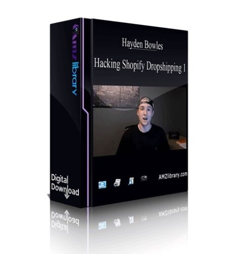 Hacking Shopify Dropshipping Download Link Hayden Bowles