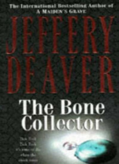 The Bone Collector By Jeffery Deaver. 9780340653746