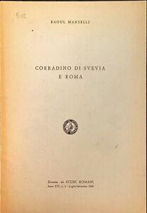 CORRADINO DI SVEVIA E ROMA - RAOUL MANSELLI - STUDI ROMANI 1968