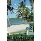 Promenade of My Mind 9781491892763 by Eliana Adams Paperback
