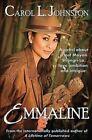 Emmaline by Carol L Johnston (Paperback / softback, 2013)