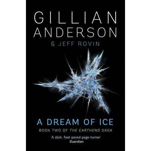 """1 of 1 - """"VERY GOOD"""" Anderson, Gillian, A Dream of Ice: Book 2 of The EarthEnd Saga, Book"""