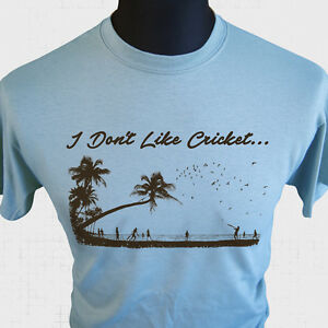 I-Don-039-t-Like-Cricket-T-Shirt-Dreadlock-Holiday-Inspired-10cc-Unofficial-70-039-s-Blu
