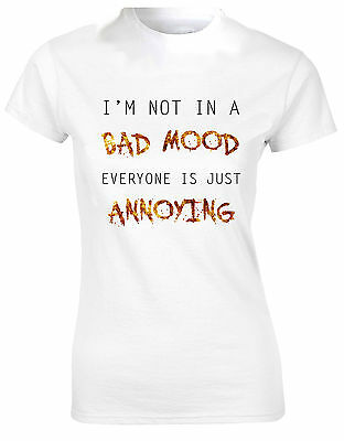 Im Not In a Bad Mood Everyone is Annoying Fun Quirky Jumper Sweatshirt Top AD76