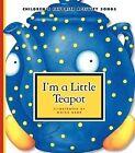 I'm a Little Teapot by Moira Kemp (Hardback, 2009)