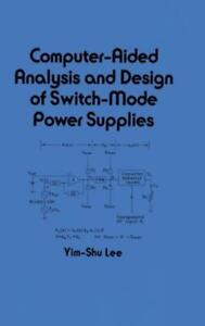 Computer-Aided-Analysis-and-Design-of-Switch-Mode-Power-Supplies