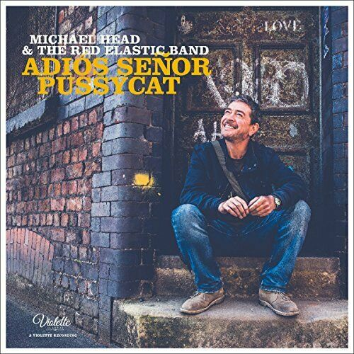Michael Head and The Red Elastic Band - Adios Senor Pussycat [CD]