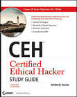 CEH Certified Ethical Hacker Study Guide by Kimberly Graves (Paperback, 2010)
