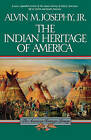 Indian Heritage of America by Alvin Josephy (Paperback, 1991)