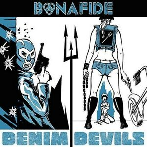 Bonafide-Denim-Devils-NEW-CD