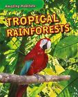 Tropical Rainforests by Leon Gray, Tim Harris (Paperback, 2017)