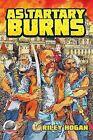 As Tartary Burns by Riley Hogan (Paperback / softback, 2014)