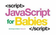 Code Babies: Javascript for Babies by Sterling Sterling Children's (2016, Board Book)