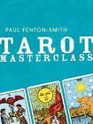 Tarot Masterclass by Paul Fenton-Smith (Paperback, 2007)