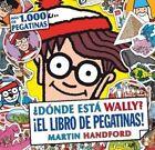 Donde Esta Wally? El Libro de Pegatinas! by Martin Handford (Hardback, 2015)