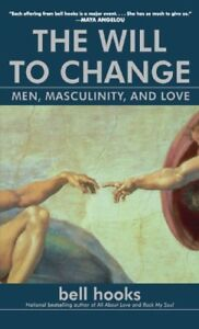 The-Will-to-Change-Men-Masculinity-and-Love