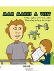Max Makes a Visit by Sara Ann Wright 9781451245455 Paperback 2011