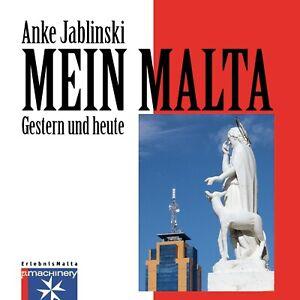 Buch-034-Mein-Malta-gestern-und-heute-034-von-Anke-Jablinski-Paperback-2019