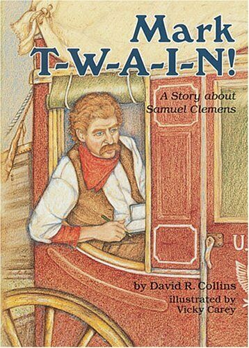 Mark T-W-A-I-N   A Story about Samuel Clemens  Creative Minds Biograp