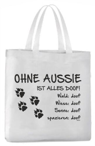 Tragetasche Ohne Aussie ist alles doof! 45x42cm  Hund Australian Shepherd
