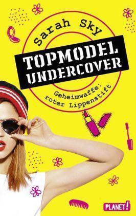 Sarah Sky Topmodel Undercover  Taschenbuch Buch Planet  neuwertig