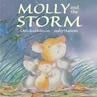 Molly and the Storm by Christine Leeson (Hardback, 2009)