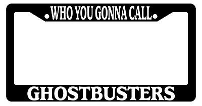 Ghostbusters Auto Accessory 11 Chrome License Plate Frame Who You Gonna Call