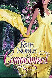 Compromised (Berkley Sensation) von Noble, Kate | Buch | Zustand sehr gut