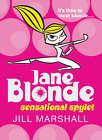 Jane Blonde: Sensational Spylet by Jill Marshall (Paperback, 2006)