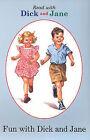 Fun with Dick and Jane by Turtleback Books (Hardback, 2004)