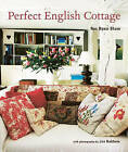 Perfect English Cottage by Ros Byam Shaw (Hardback, 2009)