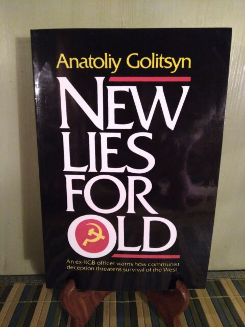 New Lies for Old by Anatoliy Golitsyn KGB Russian deception DISINFORMATION