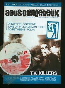 ABUS DANGEREUX n°63 - Fanzine rock - TV Killers, Go Between, Eggstone...avec CD - France - ABUS DANGEREUX n63 fanzine rock avec CD parfait état envoi protégé - France