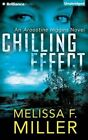 Chilling Effect by Melissa F Miller (CD-Audio, 2015)