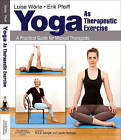 Yoga as Therapeutic Exercise: A Practical Guide for Manual Therapists by Luise Worle, Erik Pfeiff (Paperback, 2010)