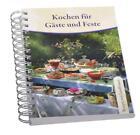 Kochen für Gäste und Feste (2010, Ringbuch)