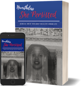 Nevertheless-She-Persisted-Judicial-Abuse-Towards-Voiceless-Americans-Book-New