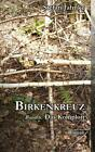 Birkenkreuz 6 von Stefan Jahnke (2012, Taschenbuch)
