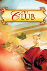 The Club by Monica Everett (Paperback / softback, 2007)