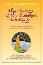 Heart of the Buddha's Teaching: Transforming Suffering into Peace, Joy, and Libe