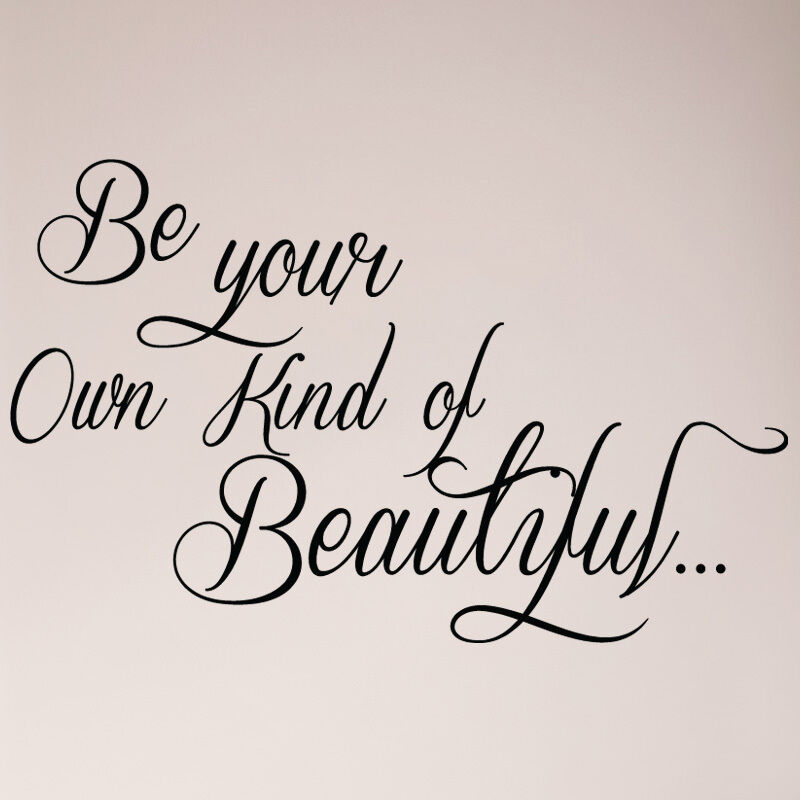 Butterfly Quote Wall Sticker Be Your Own Kind Of Beautiful Wall Decal Girl Decor
