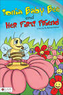 Tonia Baby Bee and Her First Friend by Barbara Malcher (Paperback / softback, 2011)