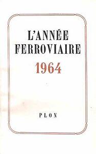 L-039-Annee-Ferroviaire-1964-Plon