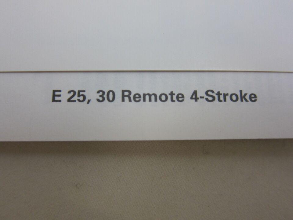 Manual til Evinrude E 25, 30 Remote 4-Stroke.  ...